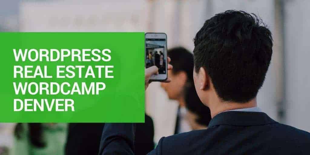WordPress Real Estate WordCamp Denver